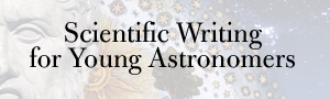 Scientific Writing for Young Astronomers